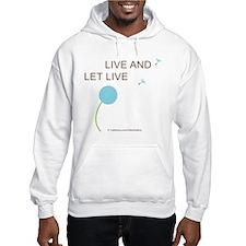 Live and Let Live Hoodie Sweatshirt