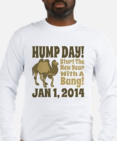 New Years Hump Day Start The Y Long Sleeve T-Shirt