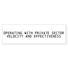 Support The Private Sector On Your Bumper!