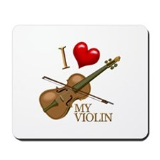 I Love My VIOLIN Mousepad