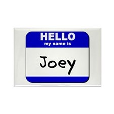 hello my name is joey Rectangle Magnet