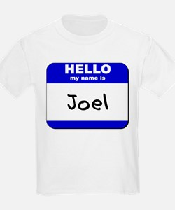 hello my name is joel T-Shirt