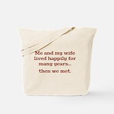 Then We Met Tote Bag