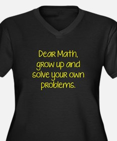 Dear Math, Grow Up And Solve Your Own Problems Wom