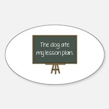 The Dog Ate My Lesson Plan Decal