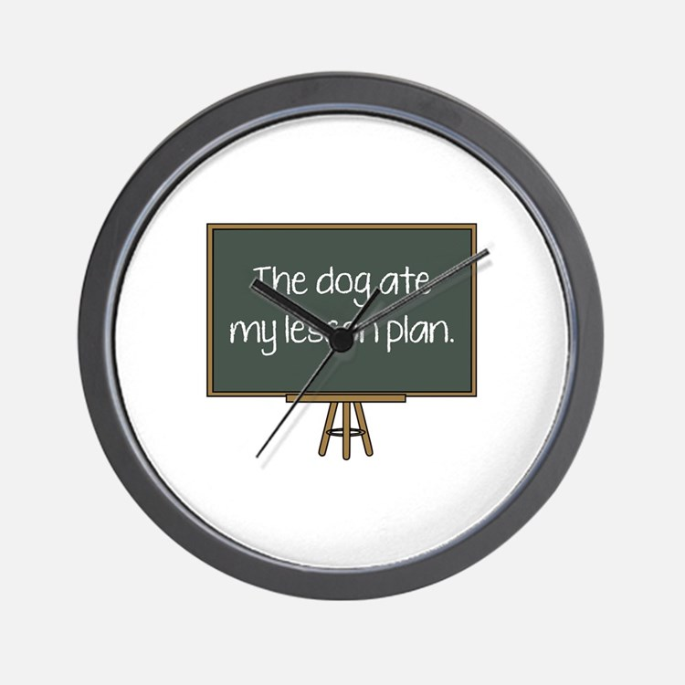 The Dog Ate My Lesson Plan Wall Clock