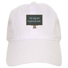 The Dog Ate My Lesson Plan Baseball Cap