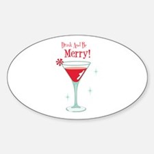 Drink And Be Merry Decal