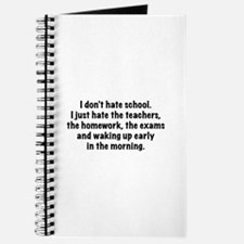 I Don't Hate School Journal