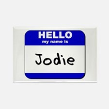 hello my name is jodie Rectangle Magnet
