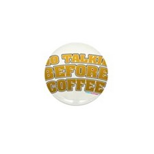 No Talkie Before Coffee Mini Button (10 pack)