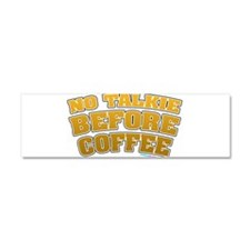 No Talkie Before Coffee Car Magnet 10 x 3
