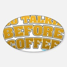 No Talkie Before Coffee Decal