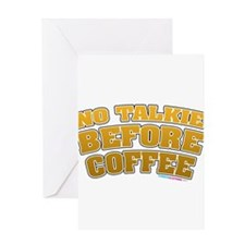 No Talkie Before Coffee Greeting Card