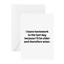 I Leave Homework To The Last Day Greeting Cards (P