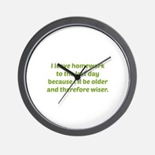 I Leave Homework To The Last Day Wall Clock