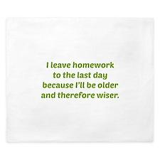 I Leave Homework To The Last Day King Duvet