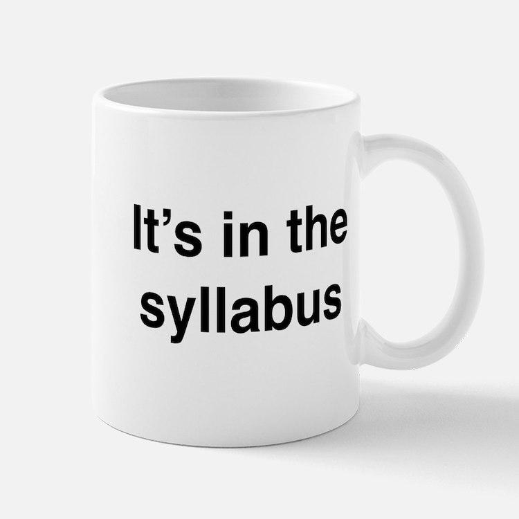It's In The Syllabus Mug