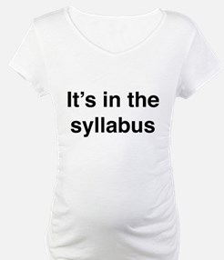It's In The Syllabus Shirt