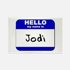 hello my name is jodi Rectangle Magnet