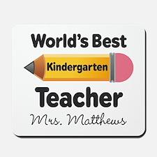 Personalized Kindergraten Teacher Mousepad