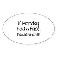 I Monday Had A Face Decal