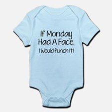 I Monday Had A Face Infant Bodysuit