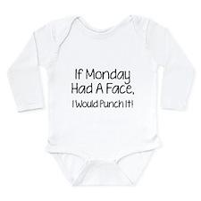 I Monday Had A Face Long Sleeve Infant Bodysuit