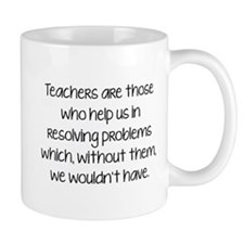 Teachers Are Those Who Help Us In Mug