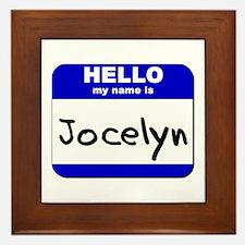 hello my name is jocelyn  Framed Tile