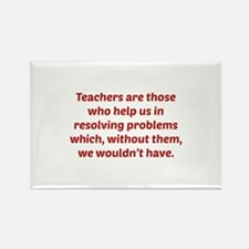 Teachers Are Those Who Help Us In Rectangle Magnet