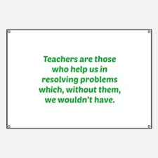 Teachers Are Those Who Help Us In Banner