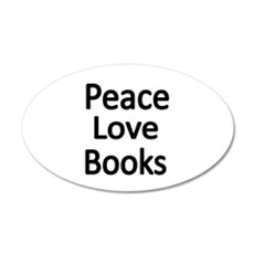 Peace,Love,Books Wall Decal