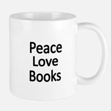 Peace,Love,Books Mugs