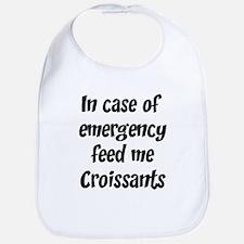 Feed me Croissants Bib