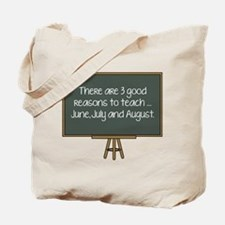 There Are 3 Good Reasons To Teach Tote Bag