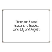 There Are 3 Good Reasons To Teach Banner
