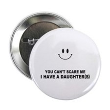 """you cant scare me 2.25"""" Button"""