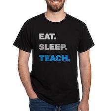 Eat Sleep Teach T-Shirt