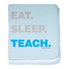 Eat Sleep Teach baby blanket