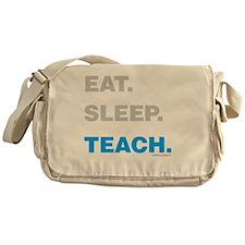 Eat Sleep Teach Messenger Bag