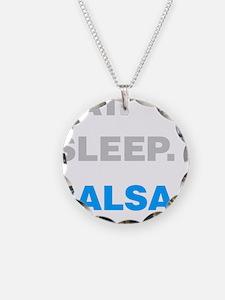 Eat Sleep Salsa Necklace