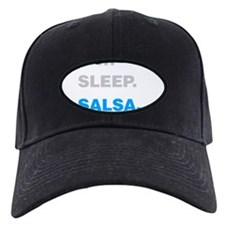 Eat Sleep Salsa Baseball Hat