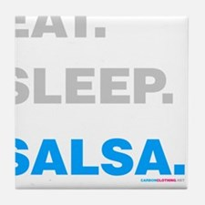 Eat Sleep Salsa Tile Coaster