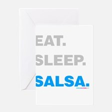 Eat Sleep Salsa Greeting Card