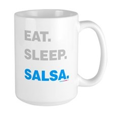 Eat Sleep Salsa Mug