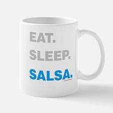 Eat Sleep Salsa Mug
