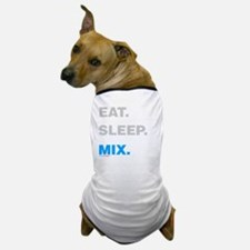 Eat Sleep Mix Dog T-Shirt
