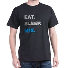 Eat Sleep Mix T-Shirt