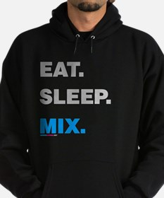 Eat Sleep Mix Hoodie (dark)